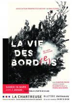 Affiche - spectacle La Vie des Bord(e)s